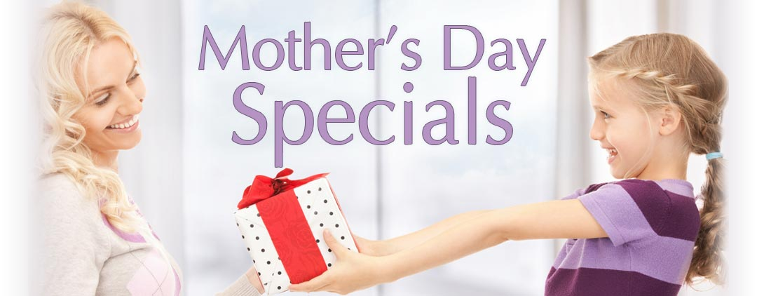 Mother's Day Spa Specials